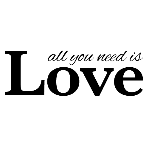 Wall decal - All you need is love